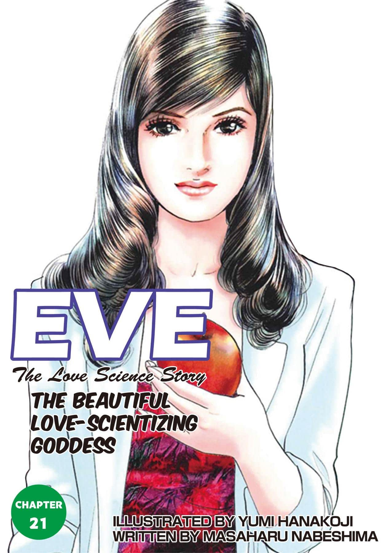 EVE:THE BEAUTIFUL LOVE-SCIENTIZING GODDESS #21