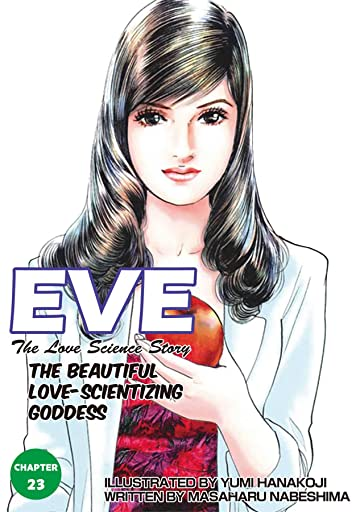 EVE:THE BEAUTIFUL LOVE-SCIENTIZING GODDESS #23