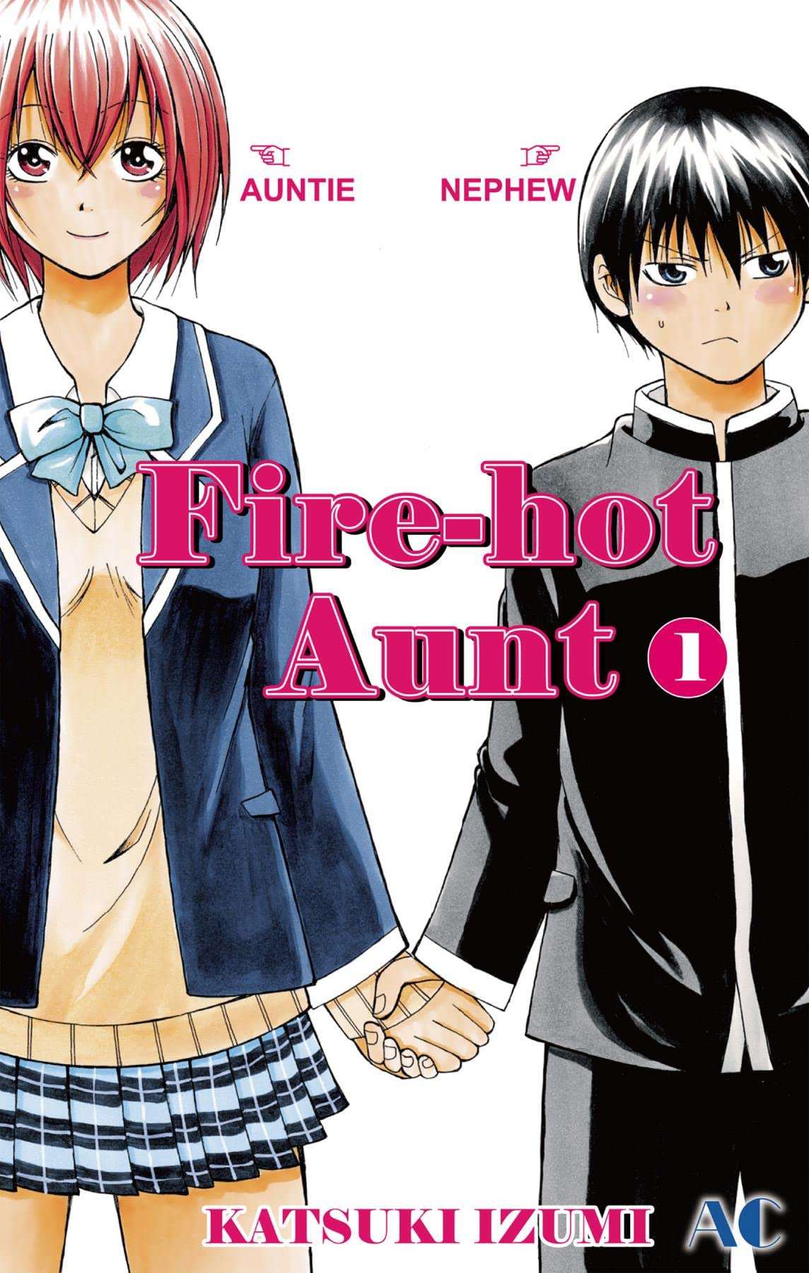 Fire-Hot Aunt Vol. 1