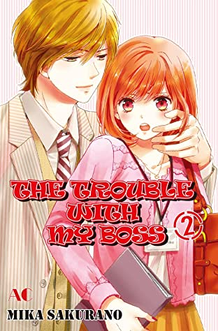 THE TROUBLE WITH MY BOSS Tome 2