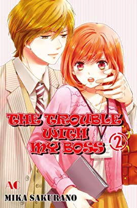 THE TROUBLE WITH MY BOSS Vol. 2