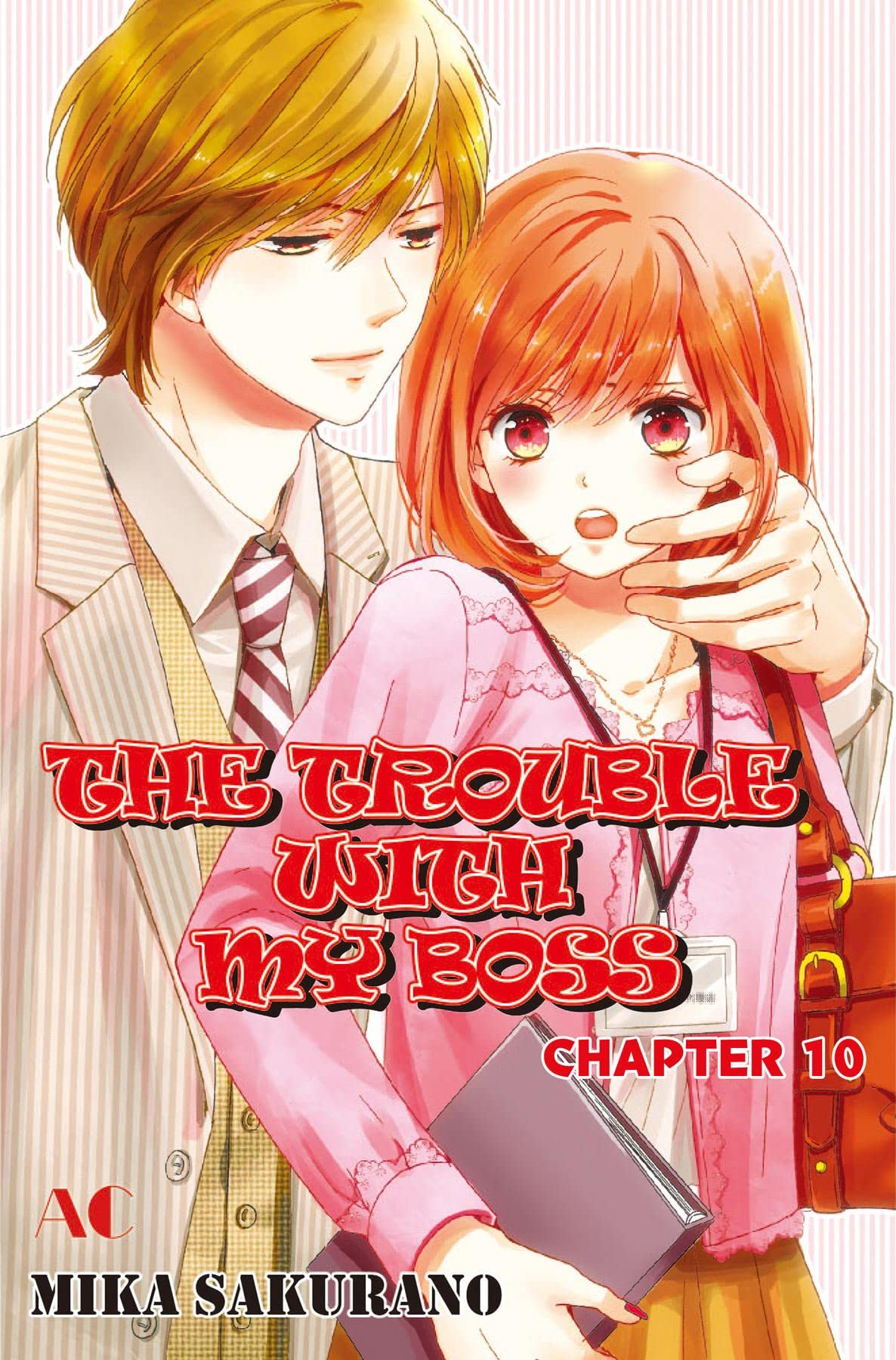 THE TROUBLE WITH MY BOSS #10