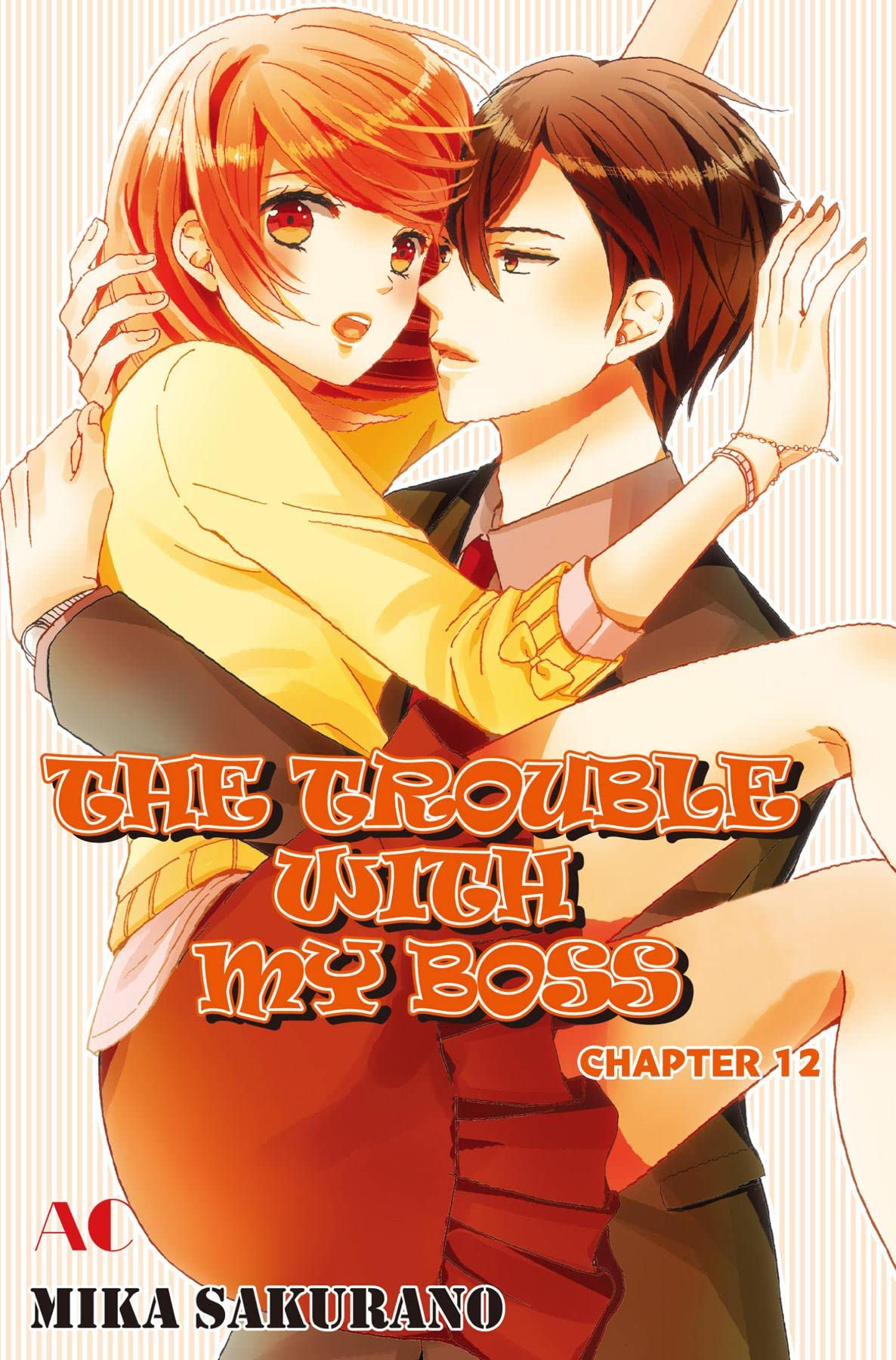 THE TROUBLE WITH MY BOSS #12