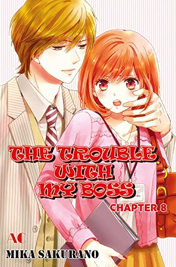 THE TROUBLE WITH MY BOSS #8