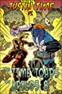 Justin Time vs. the Time Toads of Krylos 8