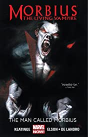 Morbius: The Living Vampire: The Man Called Morbius