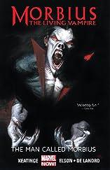Morbius: The Living Vampire: The Man Called Morbius