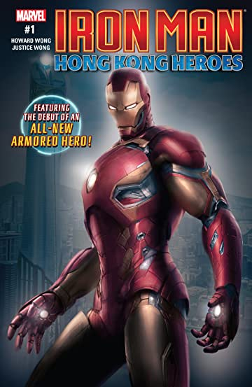 Iron Man: Hong Kong Heroes (2018) #1