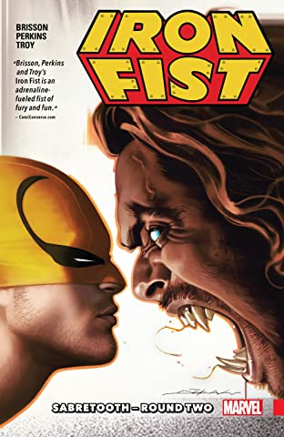 Iron Fist Tome 2: Sabretooth – Round Two
