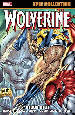 Wolverine Epic Collection: Blood Debt