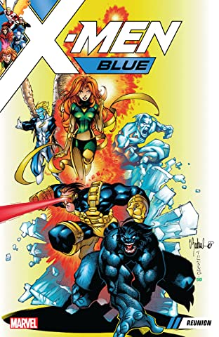X-Men Blue Tome 0 : Reunion