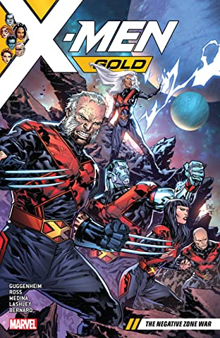 X-Men Gold Tome 4: The Negative Zone War