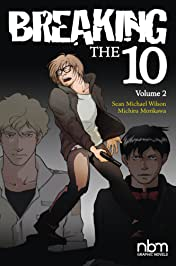 Breaking the Ten Vol. 2