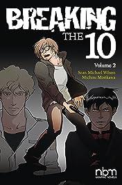 Breaking the Ten Vol. 2