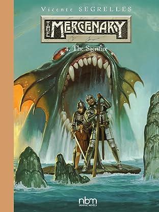 The Mercenary - The Definitive Editions Vol. 4: The Sacrifice
