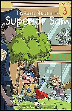 The Amazing Adventure of Superior Sam #3