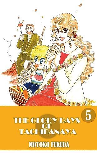 THE GLORY DAYS OF TACHIBANAYA Vol. 5