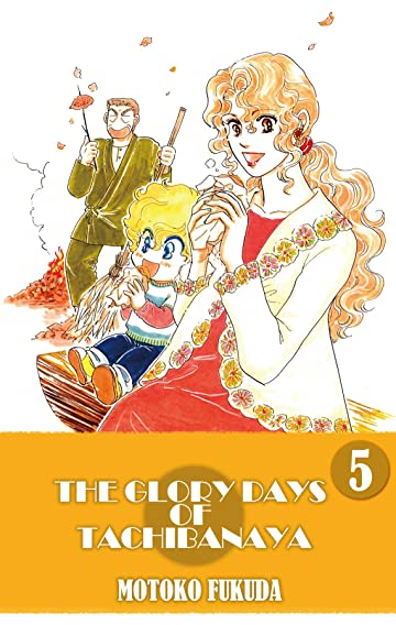 THE GLORY DAYS OF TACHIBANAYA Vol. 5