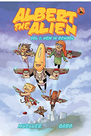 Albert the Alien Vol. 1: New in School