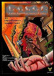 Latin America: State of Fury/ Latinoamérica: Estado de la Furia (L.A.S.O.F/ L.A.E.F) #1