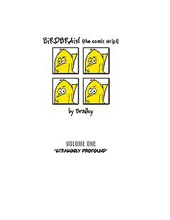 BiRDBRAiN (the comic strip!) Tome 1: Strangely Profound