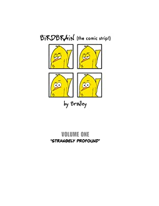 BiRDBRAiN (the comic strip!) Vol. 1: Strangely Profound