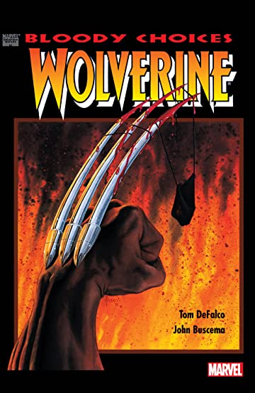 Wolverine Bloody Choices (1991) #1