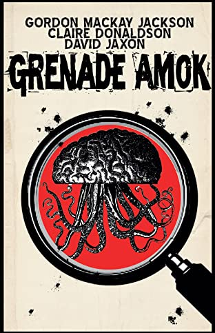 Grenade Amok #1