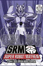 Super Robot Mayhem #1