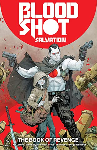 Bloodshot Salvation: The Book of Revenge Tome 1