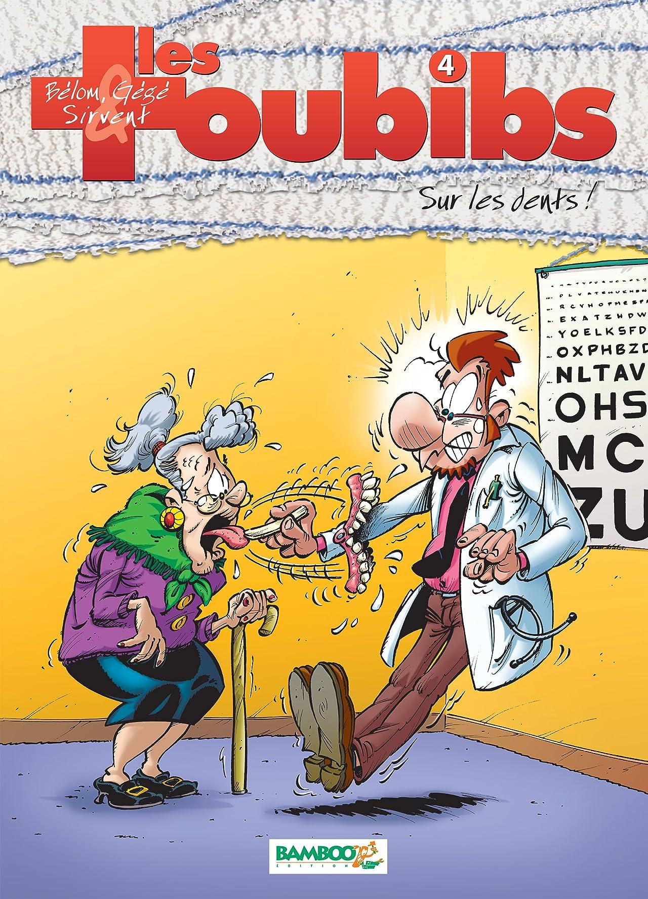 Les Toubibs Vol. 4: Sur les dents !