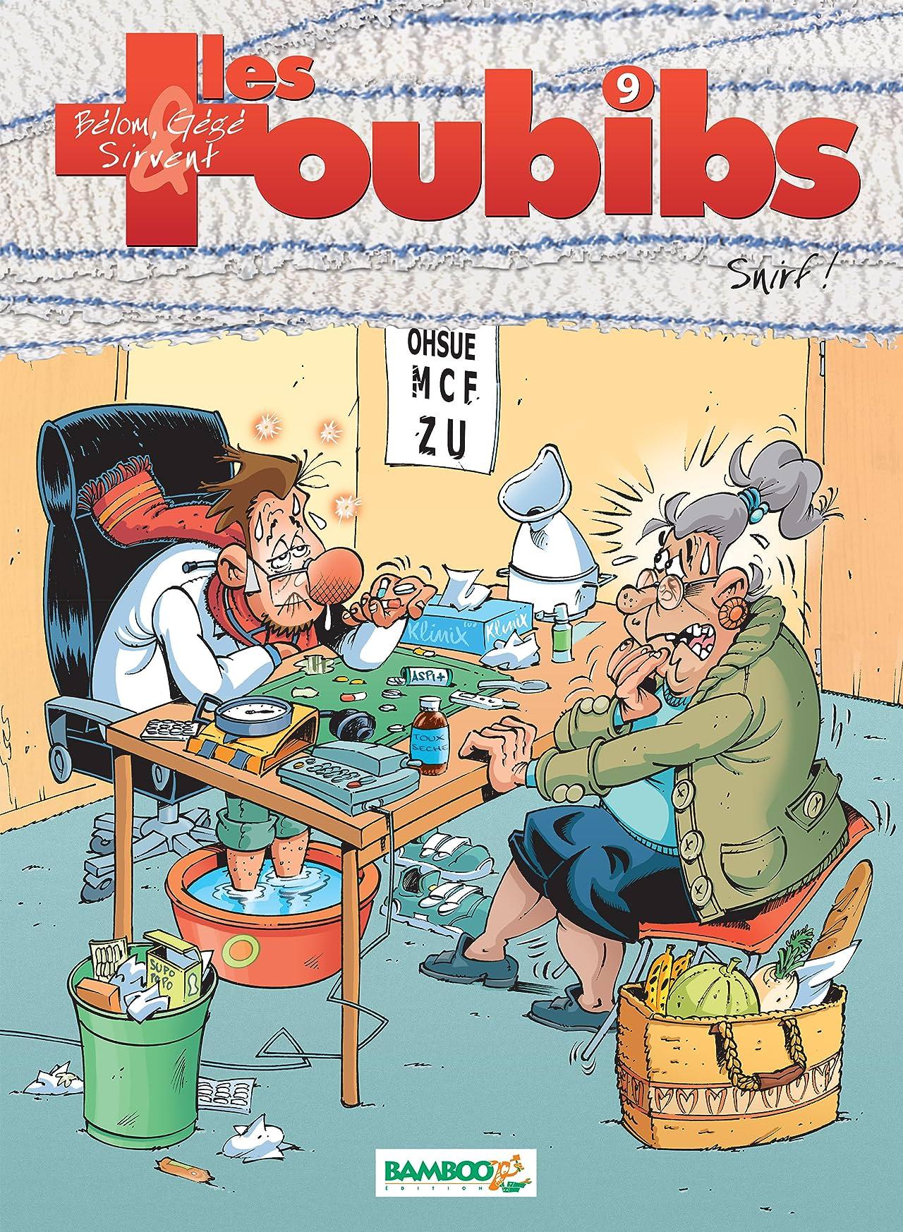 Les Toubibs Vol. 9: Snirf !