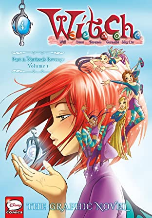 W.I.T.C.H.: The Graphic Novel Vol. 1: Part II. Nerissa's Revenge