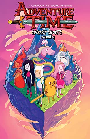 Adventure Time: Sugary Shorts Tome 4