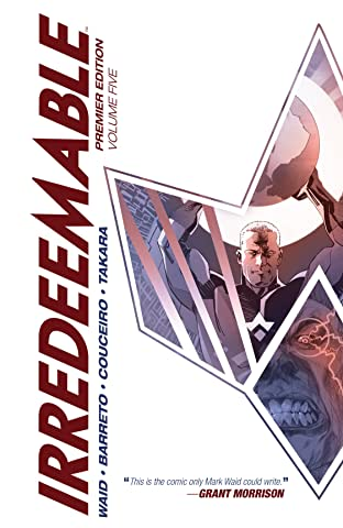 Irredeemable Premier Tome 5
