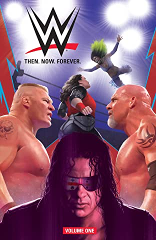 WWE: Then. Now. Forever. Vol. 1