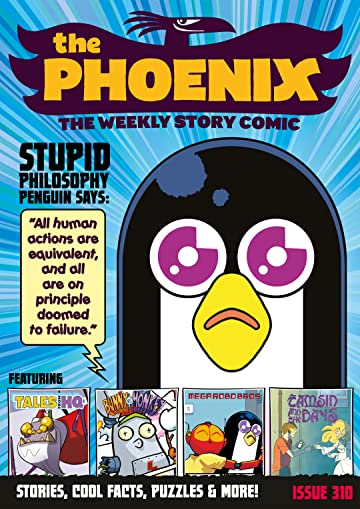 The Phoenix #310: The Weekly Story Comic