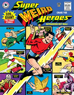 Super Weird Heroes Vol. 1: Outrageous But Real
