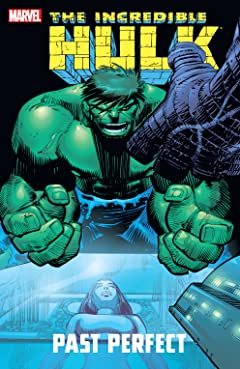 Incredible Hulk: Past Perfect