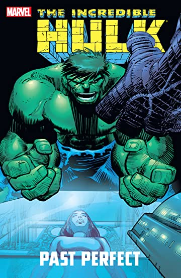 Incredible Hulk: Past Perfect