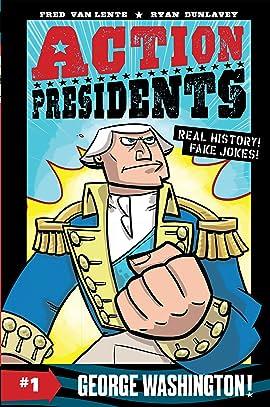 Action Presidents Vol. 1: George Washington!