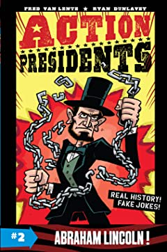 Action Presidents Vol. 2: Abraham Lincoln!