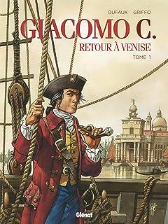 Giacomo C - Retour à Venise Tome 1