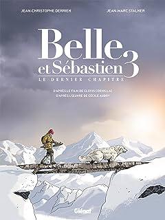 Belle & Sébastien Tome 2: Le Dernier Chapitre