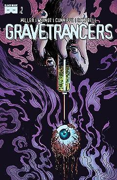 Gravetrancers #2