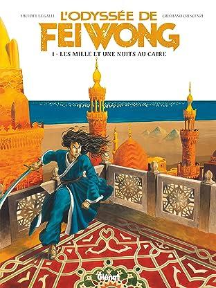 L'odyssée de Fei Wong Vol. 1: Les Mille et une nuits au Caire