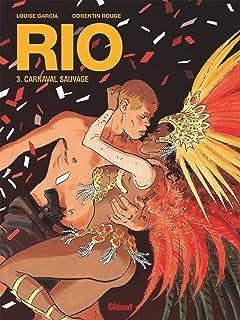 Rio Tome 3: Carnaval sauvage