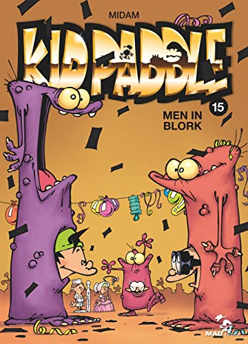 Kid Paddle Vol. 15: Men In Blork