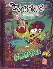 Spooky & les contes de travers Vol. 2: Charmant vampire