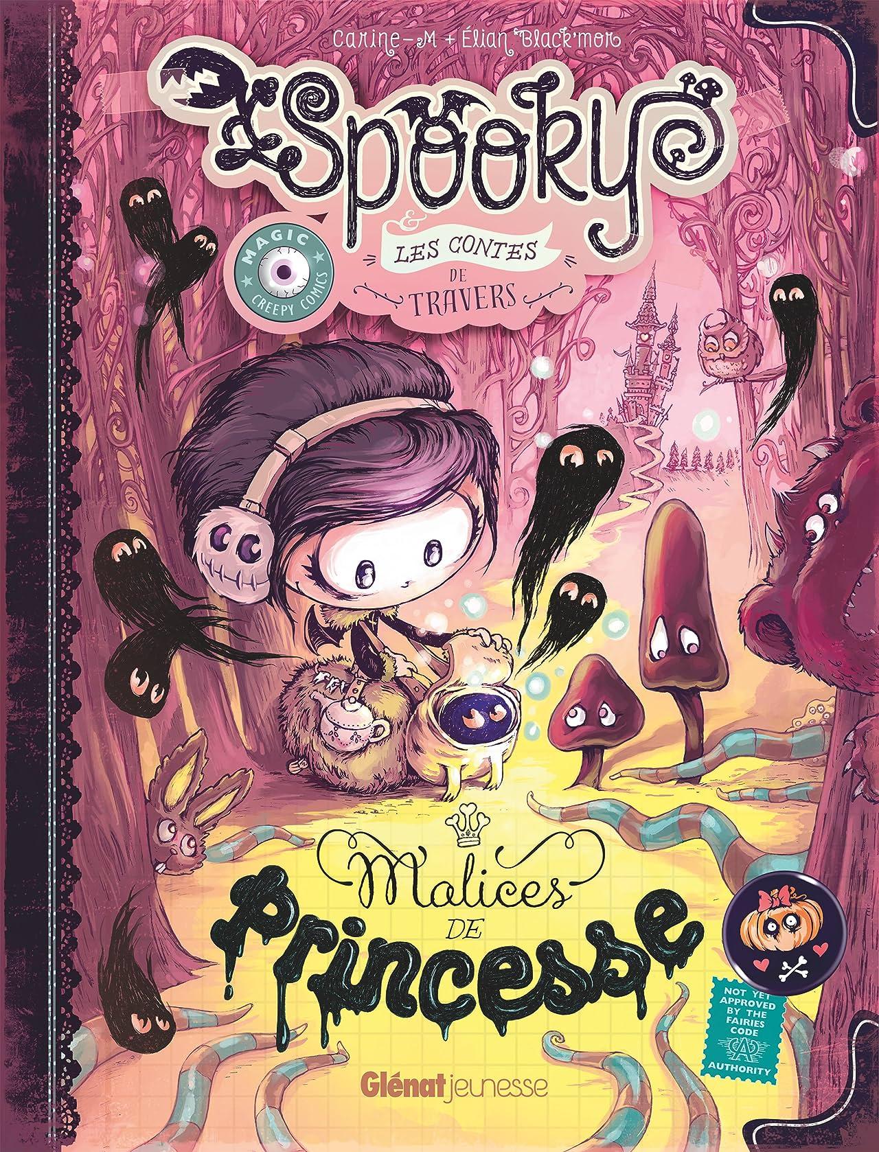 Spooky & les contes de travers Vol. 3: Malices de princesse